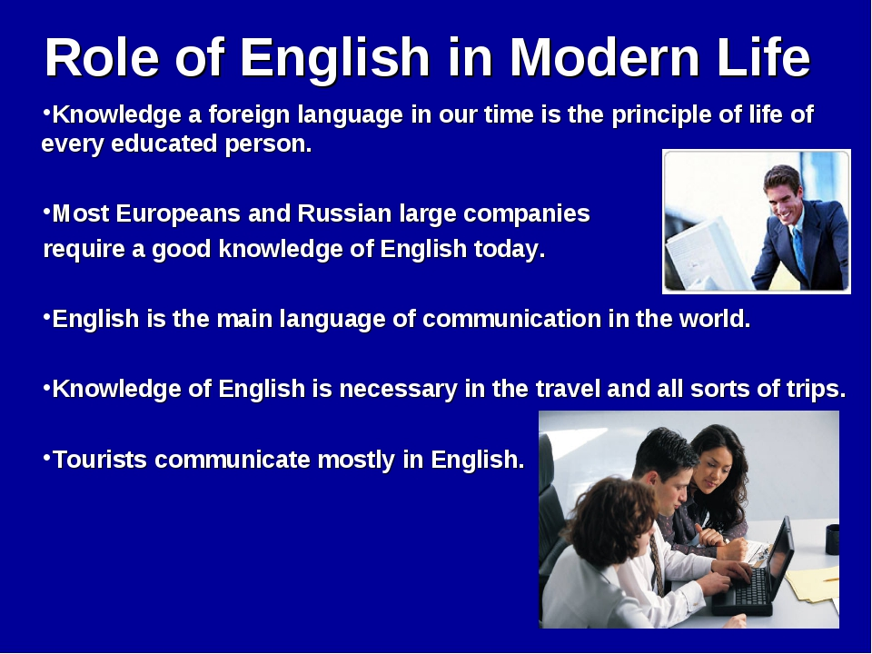 Role of English in Modern Life Knowledge a foreign language in our time is th...
