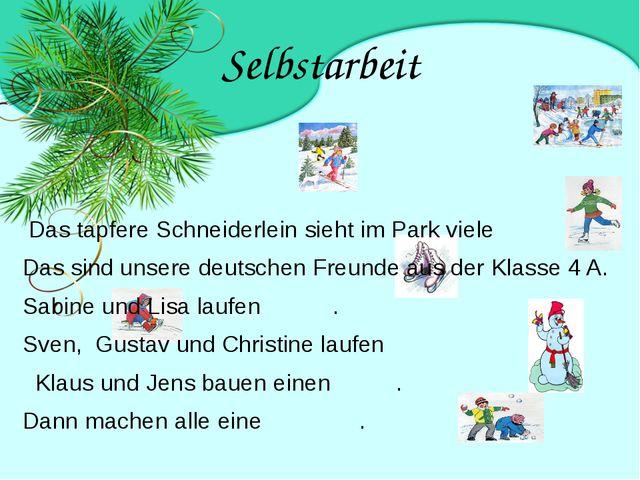 Selbstarbeit Das tapfere Schneiderlein sieht im Park viele  Das sind unsere...