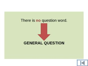 There is no question word. GENERAL QUESTION