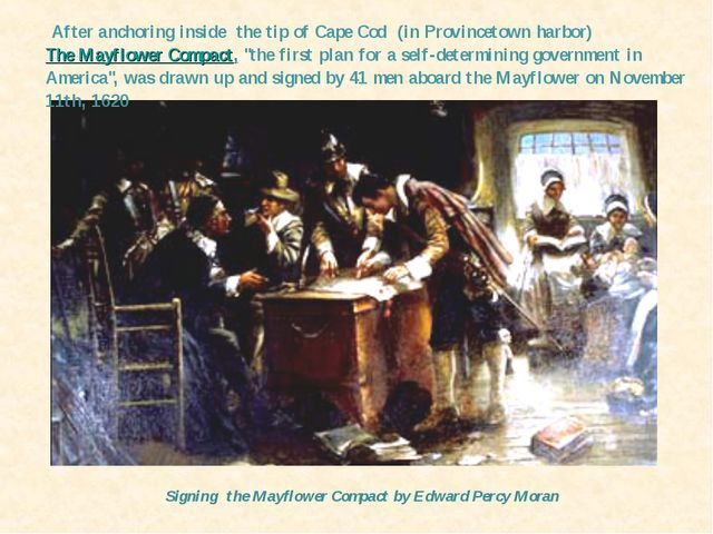 Signing the Mayflower Compact by Edward Percy Moran After anchoring inside th...