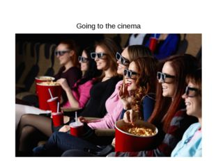 Going to the cinema