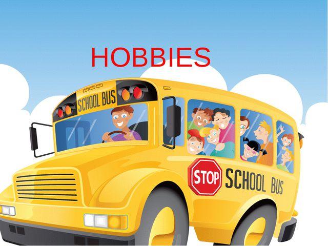 Hobbies HOBBIES