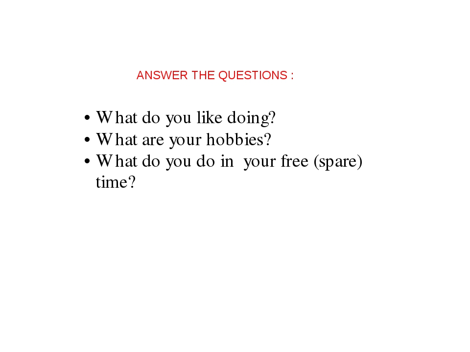 ANSWER THE QUESTIONS :