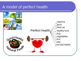 A model of perfect health vitamins sport fresh air Perfect health healthy foo