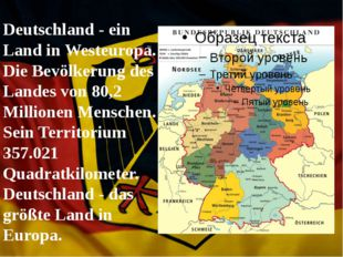 Deutschland - ein Land in Westeuropa. Die Bevölkerung des Landes von 80,2 Mi