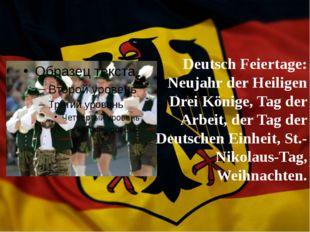 Deutsch Feiertage: Neujahr der Heiligen Drei Könige, Tag der Arbeit, der Tag