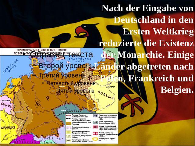 Nach der Eingabe von Deutschland in den Ersten Weltkrieg reduzierte die Exis...