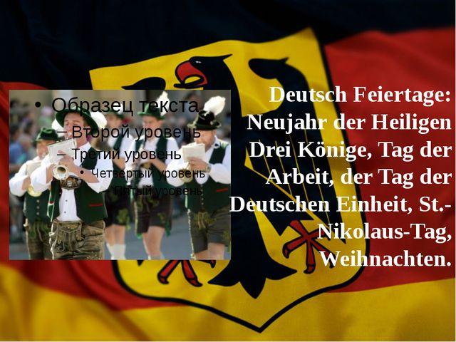 Deutsch Feiertage: Neujahr der Heiligen Drei Könige, Tag der Arbeit, der Tag...