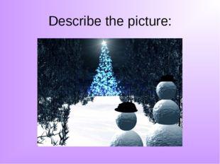 Describe the picture: