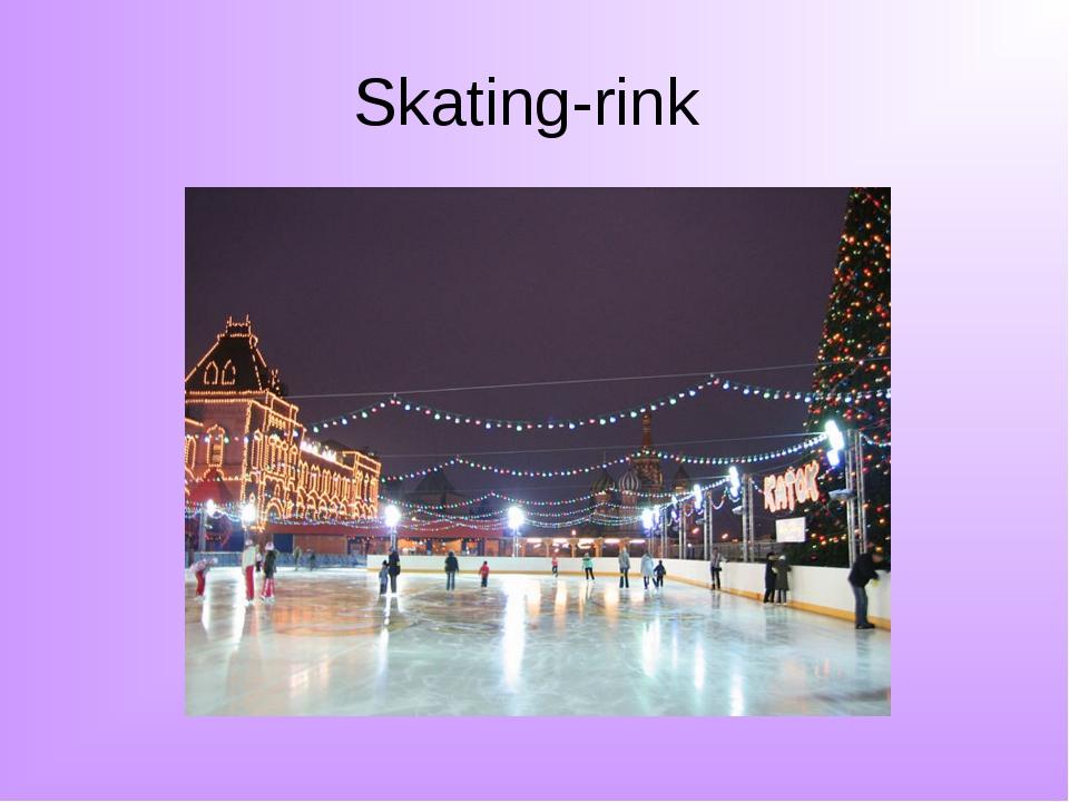 Skating-rink