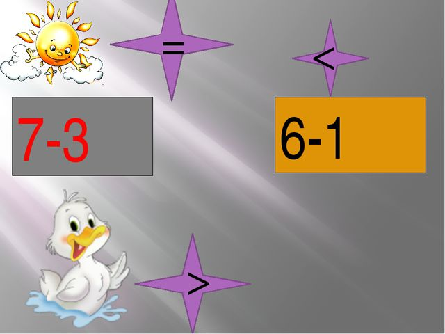 7-3 6-1 < > =
