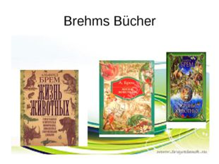 Brehms Bücher