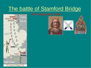 The battle of Stamford Bridge 25th September 1066