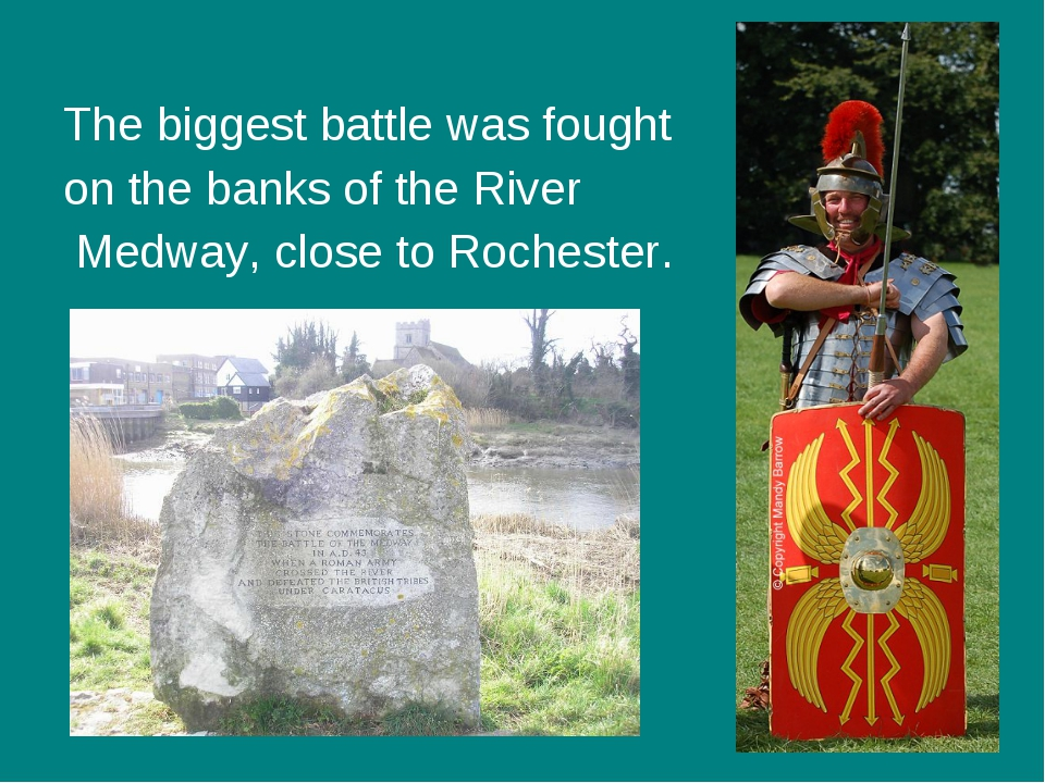 The biggest battle was fought on the banks of the River Medway, close to Roc...