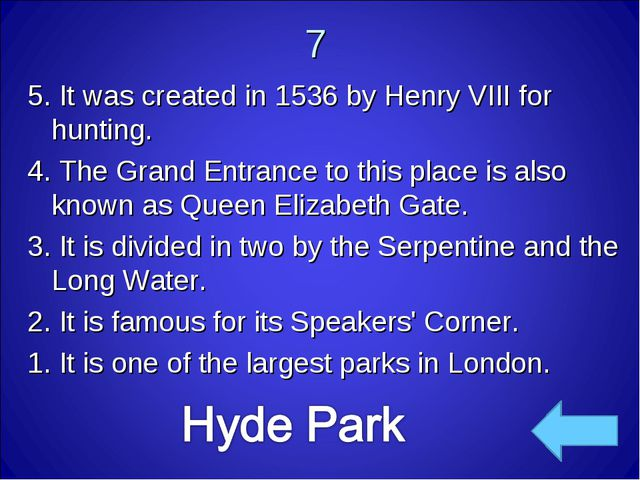 7 5. It was created in 1536 byHenry VIIIfor hunting. 4. The Grand Entrance...