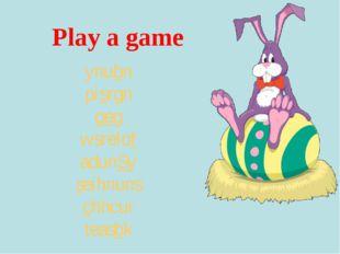 Play a game ynubn pisrgn geg wsrelof adunSy seihnuns chhcur teasbk