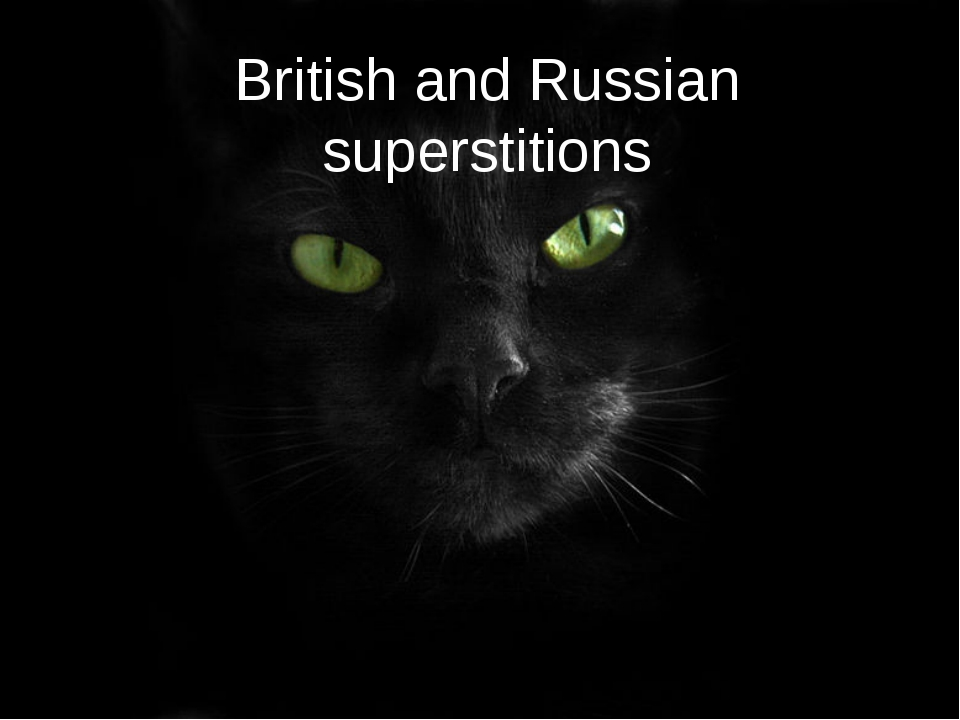 British and Russian superstitions