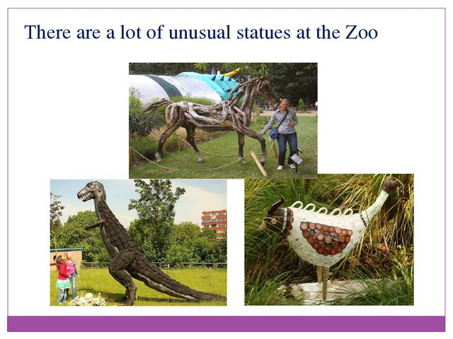 There are a lot of unusual statues at the Zoo