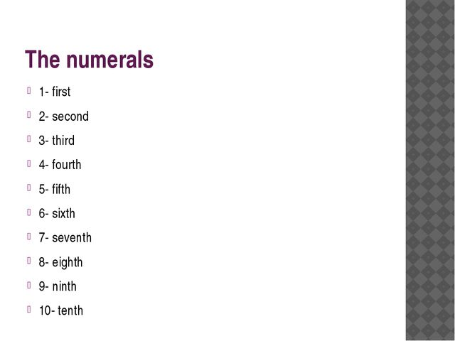 The numerals 1- first 2- second 3- third 4- fourth 5- fifth 6- sixth 7- seven...