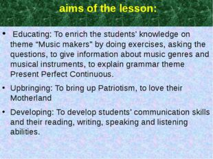 """aims of the lesson: Educating: To enrich the students' knowledge on theme """"M"""