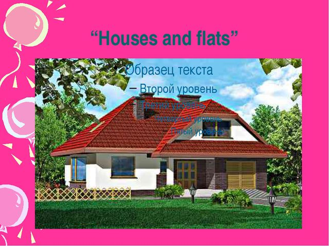 """""""Houses and flats"""""""