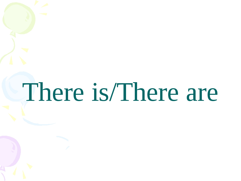 There is/There are