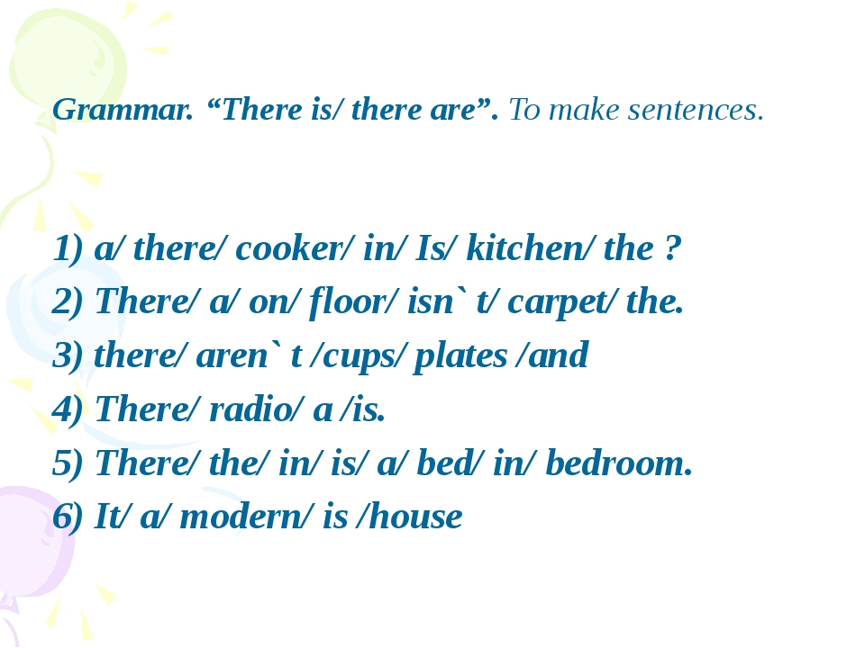 """Grammar. """"There is/ there are"""". To make sentences.   1) a/ there/ cooker/..."""