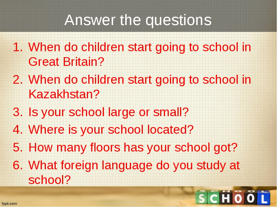 Answer the questions When do children start going to school in Great Britain?...