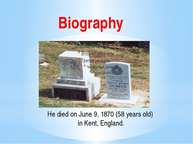 Biography He died on June 9, 1870 (58 years old) in Kent, England.