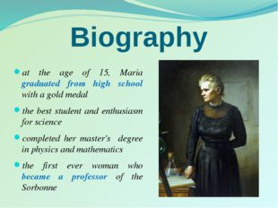 Biography at the age of 15, Maria graduated from high school with a gold meda