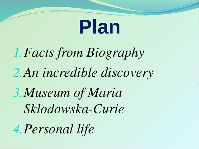 Plan Facts from Biography An incredible discovery Museum of Maria Sklodowska-...