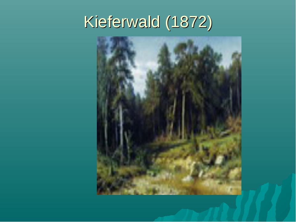 Kieferwald (1872)