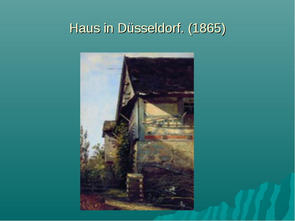 Haus in Düsseldorf. (1865)