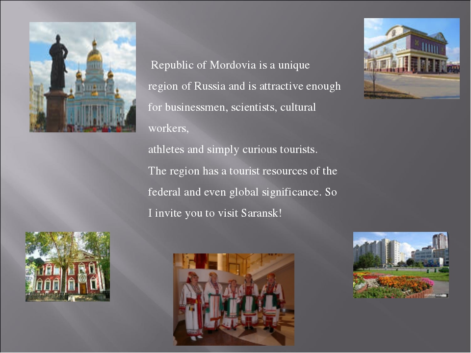 Republic of Mordovia is a unique region of Russia and is attractive enough f...