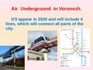 Air Underground in Voronezh. It'll appear in 2020 and will include 4 lines, w