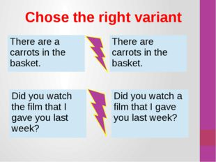 Chose the right variant There are a carrots in the basket. There are carrots