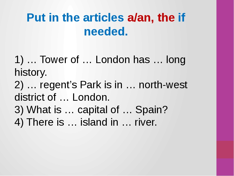 1) … Tower of … London has … long history. 2) … regent's Park is in … north-w...