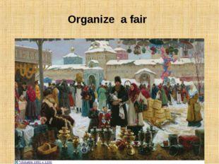 Organize a fair