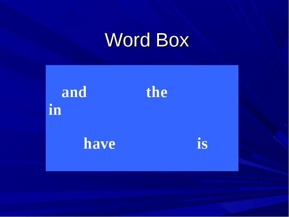 Word Box And in the have is and the in have is