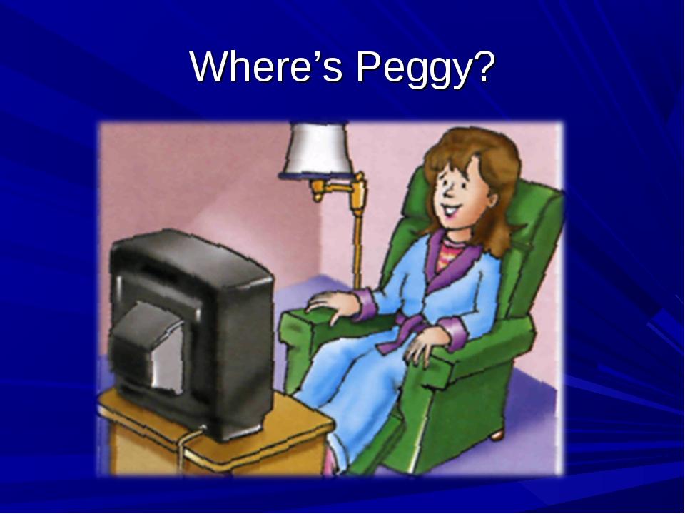 Where's Peggy?