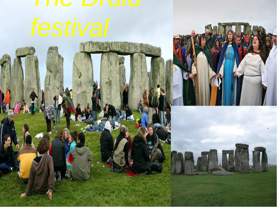 The Druid festival