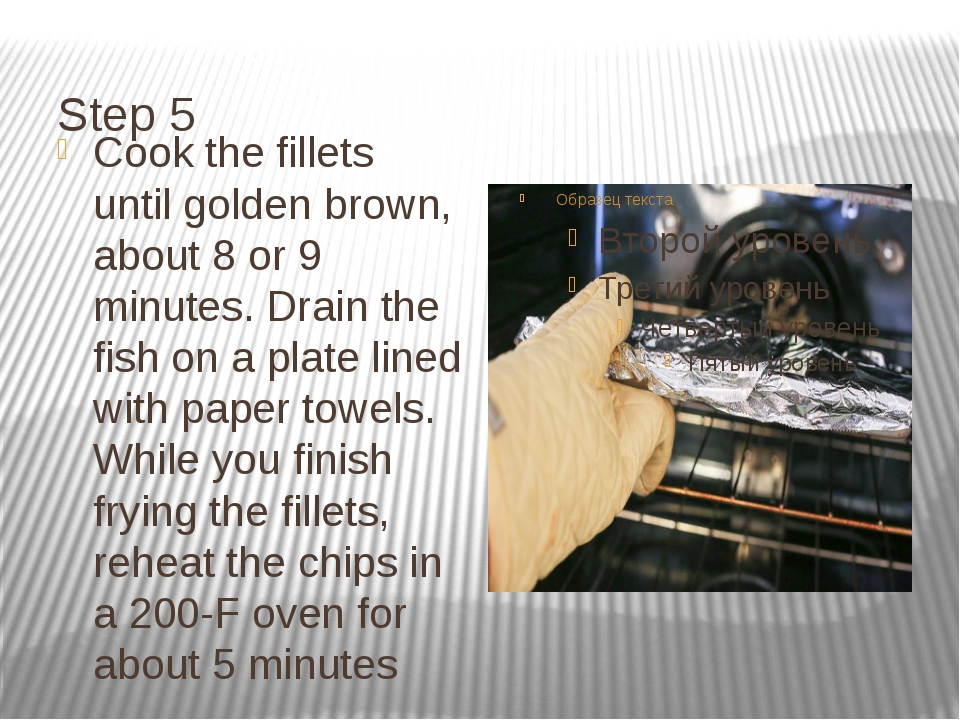 Step 5 Cook the fillets until golden brown, about 8 or 9 minutes. Drain the f...