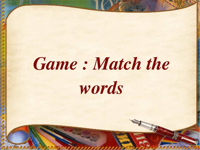 Game : Match the words
