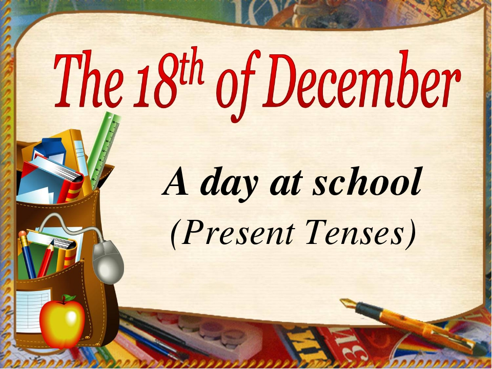 A day at school (Present Tenses)