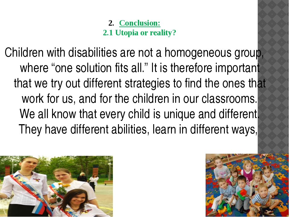 Conclusion: 2.1 Utopia or reality? Children with disabilities are not a homog...