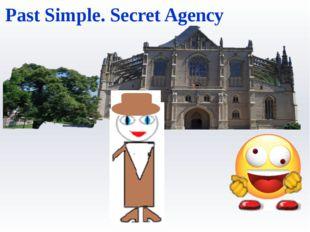 Past Simple. Secret Agency