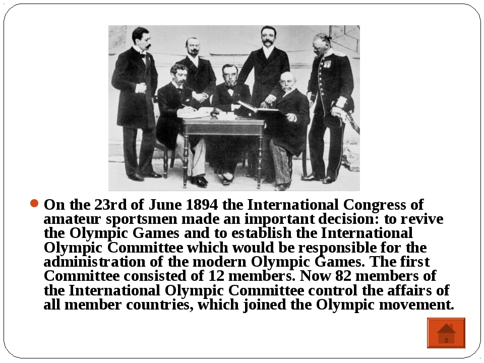 On the 23rd of June 1894 the International Congress of amateur sportsmen made...