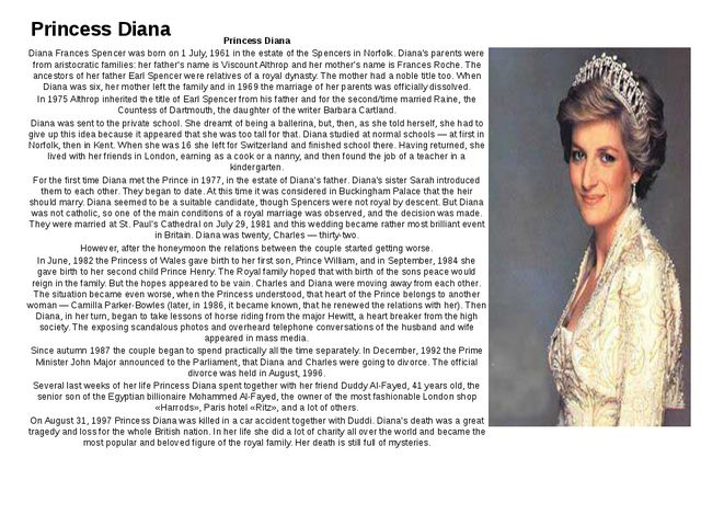 Princess Diana Princess Diana Diana Frances Spencer was born on 1 July, 1961...