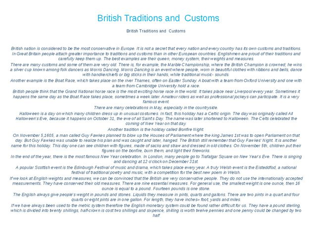 British Traditions and Customs British Traditions and Customs     British nat...