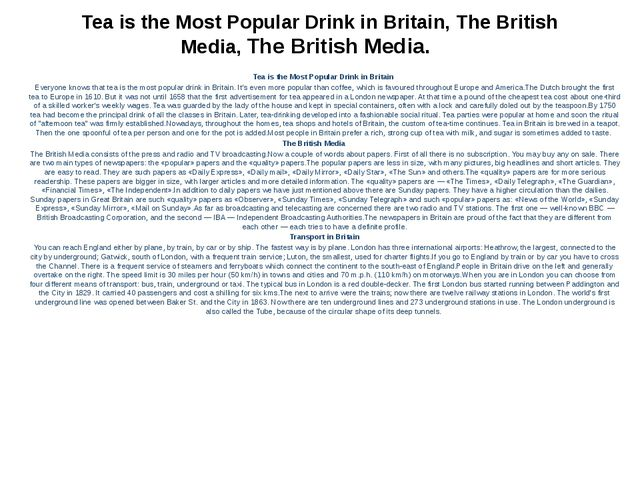 Tea is the Most Popular Drink in Britain, The British Media, The British Medi...